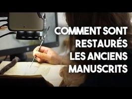 Restaurer des manuscrits anciens - Les métiers de l'Histoire