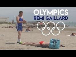 OLYMPICS (RÉMI GAILLARD) 🥇