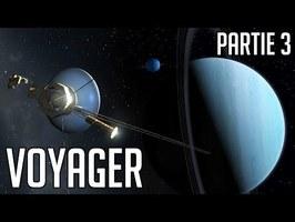 🚀 L'Odyssée VOYAGER - Documentaire - Partie 3