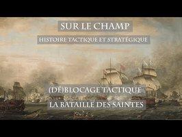 Sur le Champ - (Dé)Blocage tactique : La Bataille des Saintes