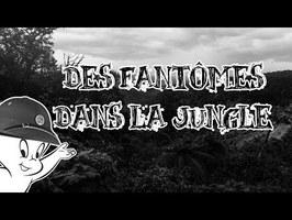 Le Petit Théâtre des Opérations - Des fantômes dans la jungle