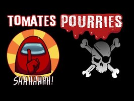 🍅 Arnaques sur AMONG US ?! Tomates Pourries !