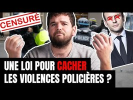 Une loi pour cacher les violences policières ?