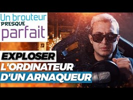 EXPLOSER L'ORDINATEUR D'UN ARNAQUEUR ! (Il panique) - UBPP #2