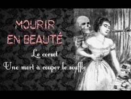 Histoire : Mourir en beauté - Le Corset