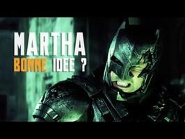 Martha n'est PAS une idée stupide