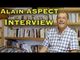 Alain Aspect : Intrication quantique et inégalités de Bell [Interview complète]