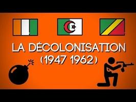 La Décolonisation (1947-1962)