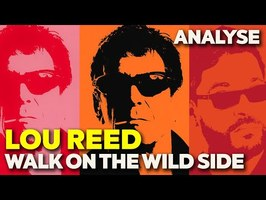 L'analyse de WALK ON THE WILD SIDE de LOU REED - UCLA