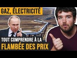 Gaz, électricité : tout comprendre à la hausse des prix (UE, Poutine, etc)