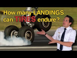 HOW MANY LANDINGS can TIRES withstand?? Explained by CAPTAIN JOE