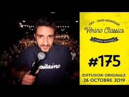 Verino Classics #175 - Intempéries, otite et sortie scolaire