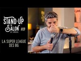 Super League, soirée BG et conspiration // VERINO - Stand Up de Salon #9