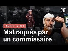 Enquête : comment un commissaire de police a blessé plusieurs journalistes à une Marche des Libertés