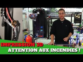 Imprimante 3D : Attention aux incendies !