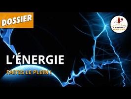 L'ÉNERGIE : FAITES LE PLEIN ! - L'Esprit Sorcier