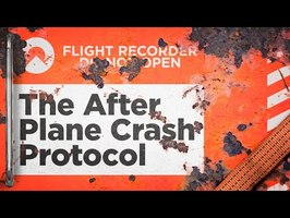 Airlines' Protocol for After a Plane Crash