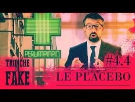 Homéopathie : Le placebo - Tronche de Fake #4.4