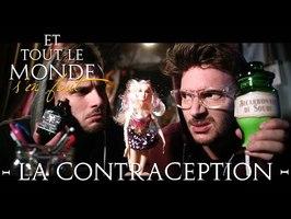 Et tout le monde s'en fout #65 - La contraception