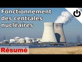 [Résumé] Fonctionnement des centrales nucléaires (canicule, tritium, durée de vie...) - ÉNERGIE#11