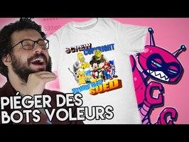 Piéger des Bots voleurs d'arts pour trafic de T-shirts - Ermite Moderne
