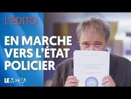 EN MARCHE VERS L'ÉTAT POLICIER