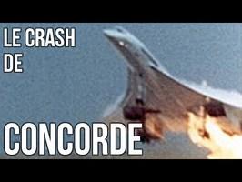 LE CRASH DU CONCORDE : LA FIN DU REVE