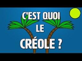 C'est quoi le créole ?
