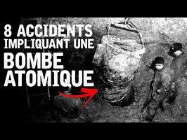 8 Accidents impliquant des Bombes Atomiques