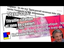 Zététique et journalisme #3-03 - Titraille, citation et zone de confort