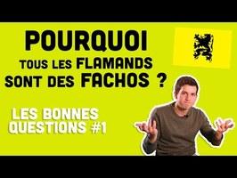 LBQ #1 - Pourquoi tous les Flamands sont des fachos ?