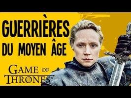 Brienne VS Jeanne d'Arc - Les guerrières du Moyen-âge et Game of Thrones