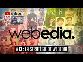 YouTube VS la télé #13 : La stratégie de Webedia