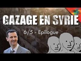 [Gazage en Syrie 6/5] – Epilogue, et saison 2 en Iran ?