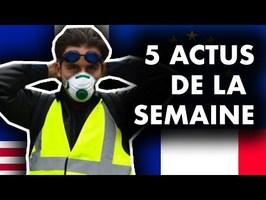 LYCÉES BLOQUÉS, GILETS JAUNES, PACTE MIGRATOIRE DE L'ONU... 5 actus de la semaine