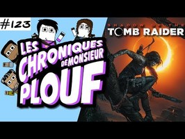 SHADOW OF THE TOMB RAIDER (Critique) - Chroniques de Monsieur Plouf #123