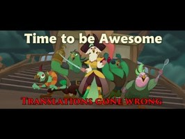 Time to be Awesome - Translations gone wrong