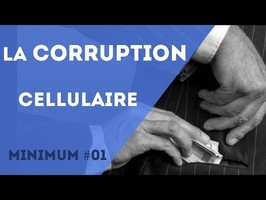 Minimum 01 - La corruption cellulaire