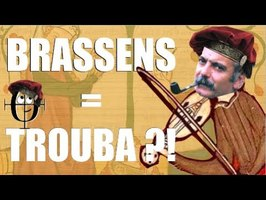 GEORGES BRASSENS était-il un TROUBADOUR ?!