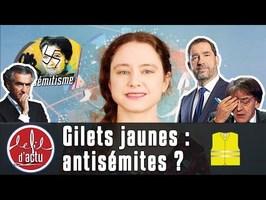 LES GILETS JAUNES : ANTISÉMITES ?