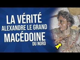 LA VÉRITÉ SUR ALEXANDRE LE GRAND ET LA MACÉDOINE DU NORD ft @TéléCrayon @UN INSTANT