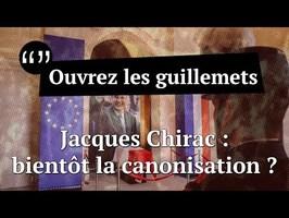 Usul. Jacques Chirac : bientôt la canonisation ?