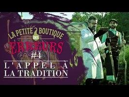 L'appel à la Tradition - La Petite Boutique des Erreurs #4