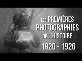Les Premières Photographies de l'Histoire (1826 - 1926) - PARTIE 1