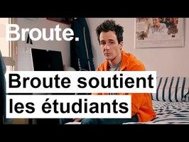 Broute soutient les étudiants - Broute - CANAL+