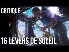 16 LEVERS DE SOLEIL - Critique de Stardust