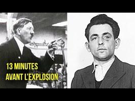 L'homme qui a failli tuer HITLER (à 13 minutes près) - HDG #32