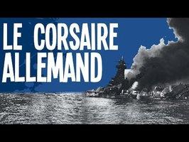 Le redoutable navire corsaire de la seconde guerre mondiale