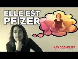Elle est Pfizer - Les Goguettes (en trio mais à quatre)