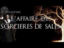 L'Affaire des Sorcières de Salem - Occulture Episode 36